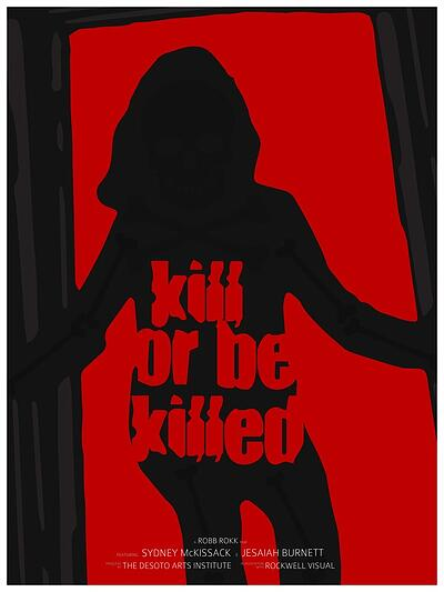 Kill-Or-Be-Killed-Robb-Rokk-Poster