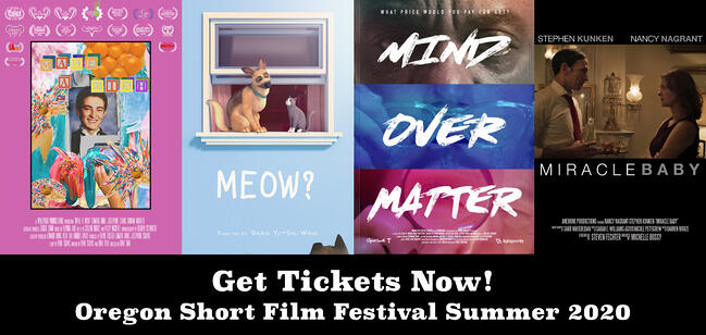 Oregon Short Film Festival Summer 2020 Event Tickets