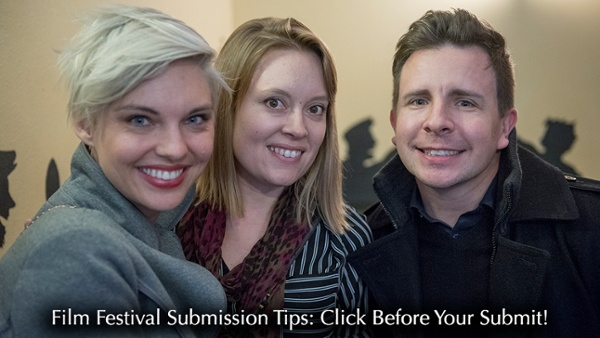 Strengthen Your Submission Before You Submit  To Film Festivals - Read More -