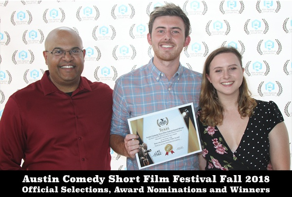 Austin Comedy Short Film Festival Fall 2018 Official Selections And Awards - Click Here -