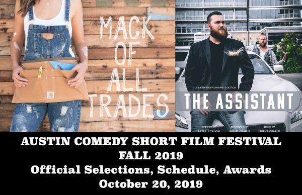 Austin Comedy Short Film Festival Spring 2019 Official Selections Films, Web-Series, Music Videos & Screenplays - Click Here -