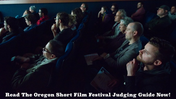 Oregon Short Film Festival Judging Guide