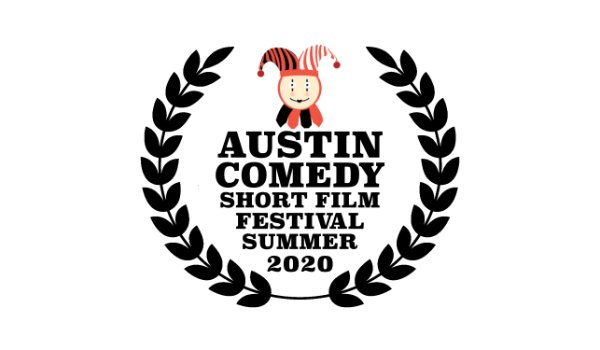 Austin Comedy Short Film Festival Summer 2020