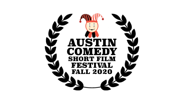 Austin Comedy Short Film Festival Fall 2020