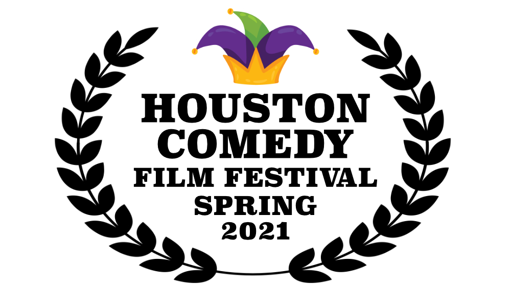 Houston Comedy Film Festival Spring 2021