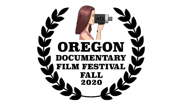 Oregon Documentary Film Festival Fall 2020