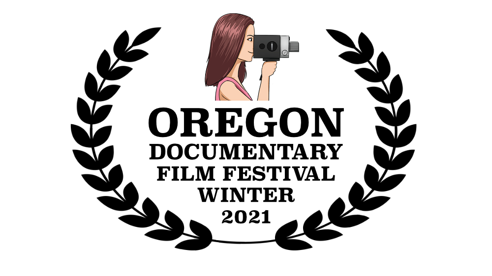 Oregon Documentary Film Festival Winter 2021