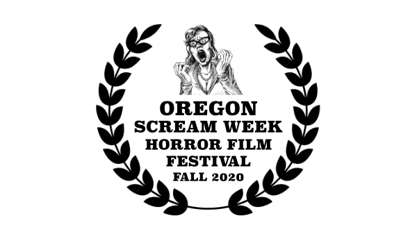 Oregon Scream Week Horror Film Festival Fall 2020