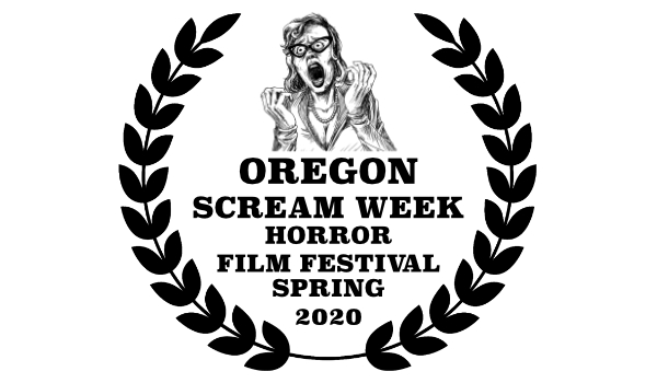 Oregon Scream Week Horror Film Festival Spring 2020