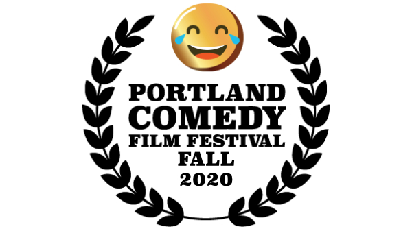 Portland Comedy Film Festival Fall 2020 Event